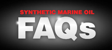 Synthetic Marine Oil Frequently Asked Questions